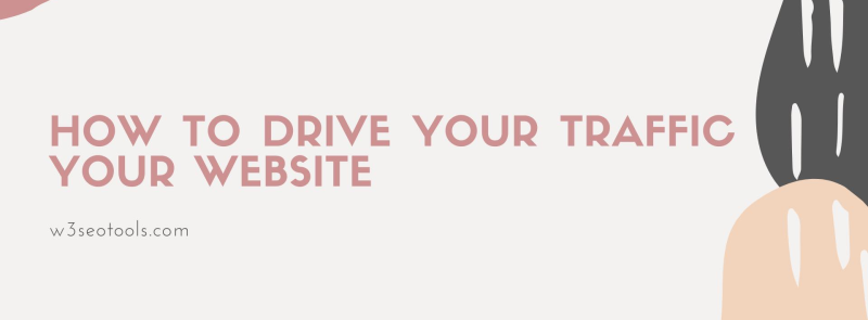How to drive traffic to your website