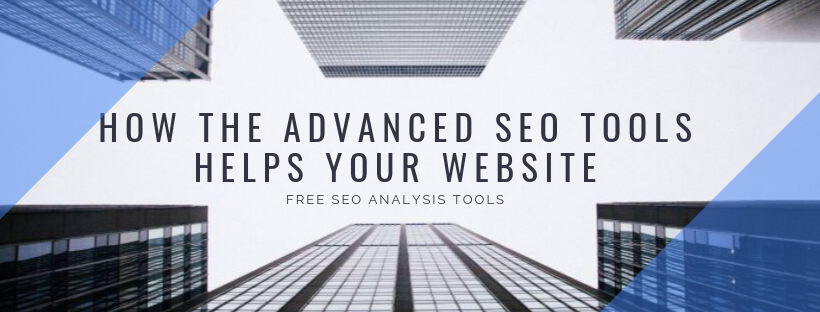 How the advanced SEO tools helps your website